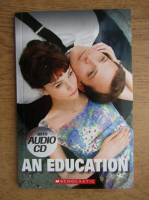 Anticariat: Nick Hornby - An education. Level 4 (contine CD)