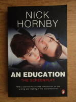 Anticariat: Nick Hornby - An education. The screenplay