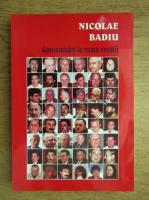 Nicolae Badiu - Consemnari la vama vremii