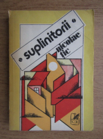 Anticariat: Nicolae Tic - Suplinitorii