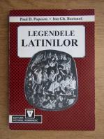 Paul D. Popescu - Legendele latinilor