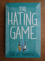 Anticariat: Sally Thorne - The hating game