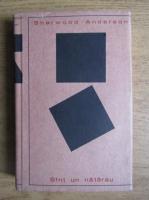 Anticariat: Sherwood Anderson - Sunt un natarau