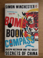 Anticariat: Simon Winchester - Bomb, book and compass