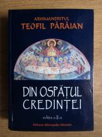 Teofil Paraian - Din ospatul credintei