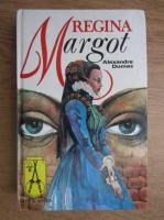 Anticariat: Alexandre Dumas - Regina Margot