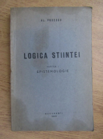 Anticariat: Alexandru Posescu - Logica stiintei. Partea I. Epistemologie (1942)
