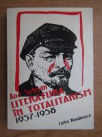 Ana Selejan - Literatura in totalitarism
