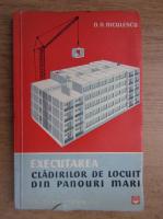 Anticariat: D. D. Niculescu - Executarea cladirilor de locuit din panouri mari