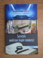 Anticariat: Dan Silviu Boerescu - Secretele medicinei legale romanesti