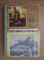 Dumitru Almas, Alexandru Vianu - Istoria moderna si contemporana. Manual pentru anul III liceu de cultura generala si de specialitate (1971)