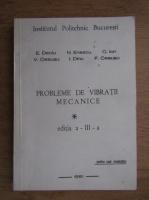 E. Deciu, N. Enescu, C. Ion - Probleme de vibratii mecanice (volumul 1, 1981)