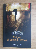 Anticariat: Georges Simenon - Maigret si domnul Charles