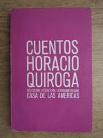 Horacio Quiroga - Cuentos