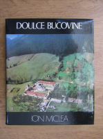 Anticariat: Ion Miclea - Doulce Bucovine (album)