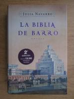 Julia Navarro - La biblia de barro