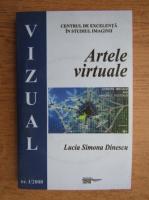 Anticariat: Lucia Simona Dinescu - Artele virtuale