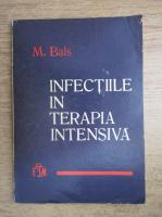 M. Bals - Infectiile in terapia intensiva