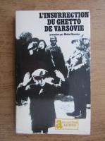 Michel Borwicz - L'insurrection du ghetto de Varsovie