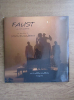 Mihaela Marin - Faust de J. W. Goethe, un spectacol de Silviu Purcarete (album de fotografie)