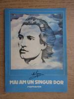 Anticariat: Mihai Eminescu - Mai am un singur dor
