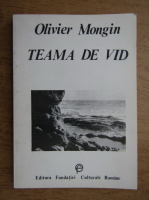 Olivier Mongin - Teama de vid