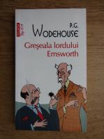 P. G. Wodehouse - Greseala lordului Emsworth