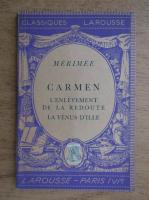 Anticariat: Prosper Merimee - Carmen. L'enlevement de la redoute la venus d'ille (1938)