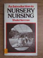 Sheila Herrman - An introduction to nursery nursing