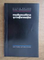 Anticariat: Silviu Guiasu - Matematica si informatia