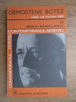Anticariat: Simion Barbulescu - Demostene Botez viata ca roman trait