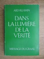 Anticariat: Abd-Ru-Shin - Dans la lumiere de la verite (volumul 3)