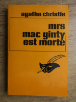 Anticariat: Agatha Christie - Mrs. Mac Ginty est morte