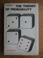 Anticariat: B. Gnedenko - The theory of probability