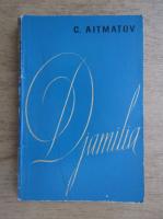 Anticariat: Cinghiz Aitmatov - Djamilia