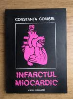 Anticariat: Constanta Comisel - Infarctul miocardic