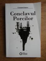 Constanta Ionescu - Conclavul porcilor