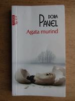 Anticariat: Dora Pavel - Agata murind (Top 10+)