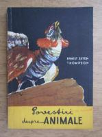 Anticariat: Ernest Seton Thompson - Povestiri despre animale