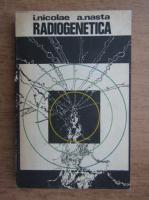 Anticariat: Ion Nicolae - Radiogenetica