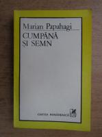 Anticariat: Marian Papahagi - Cumpana si semn