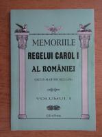 Anticariat: Memoriile Regelui Carol I al Romaniei (volumul 1)