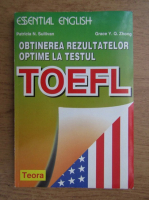 Patricia N. Sullivan - Obtinerea rezultatelor optime la testul Toefl