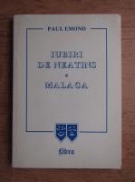 Anticariat: Paul Emond - Iubiri de neatins. Malaga
