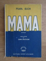 Pearl Buck - Mama (1931)