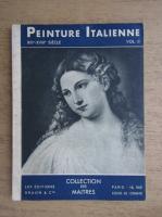 Rene Huyghe - Peinture italienne (volumul 2)
