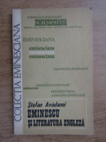 Anticariat: Stefan Avadanei - Eminescu si literatura engleza
