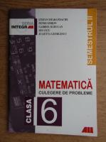 Stefan Smarandache, Petre Simion, Gabriela Raducan - Matematica. Culegere de probleme pentru calsa a VI-a, semestrul 2 (2000)