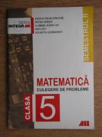 Stefan Smarandache, Petre Simion, Gabriela Raducan - Matematica. Culegere de probleme pentru clasa a 5-a