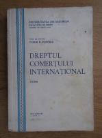 Tudor Popescu - Dreptul comertului international